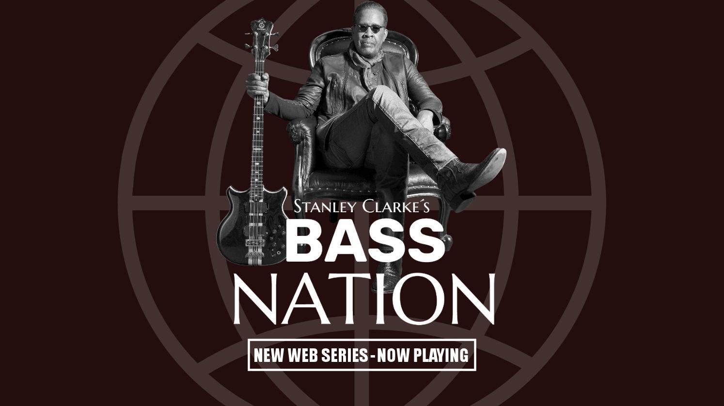 Stanley Clarke's Bass Nation