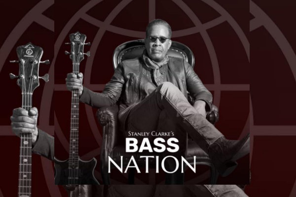 Stanley Clarke's Bass Nation